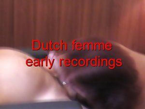 early recordings Dutch Femme